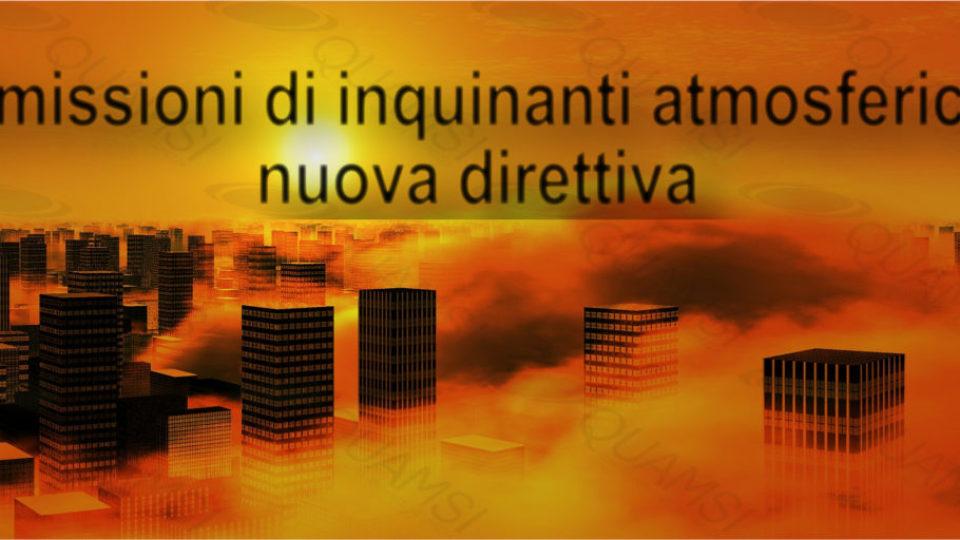 Emissioni di inquinanti atmosferici nuova direttiva quamsi sas