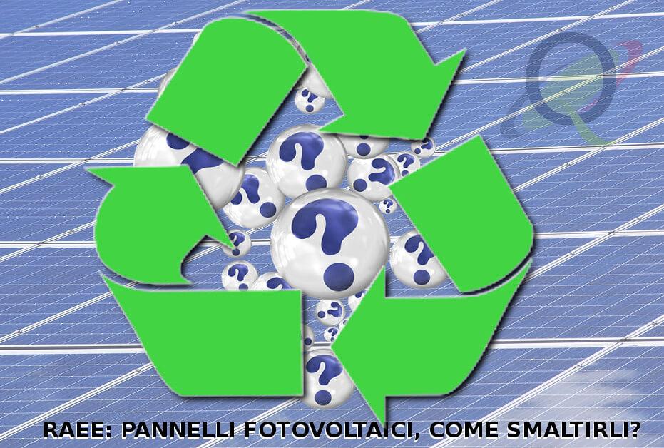 riciclo e smaltimento pannelli fotovoltaici energia rinnovabile